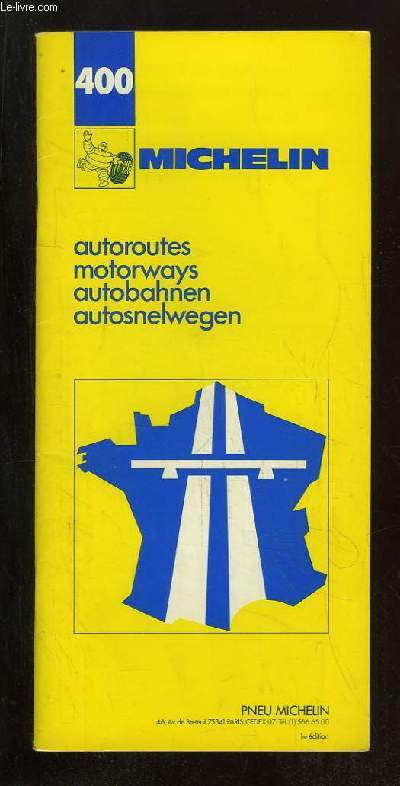 400. AUTOROUTES. 1re EDITION.