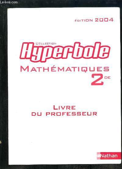 MATHEMATIQUES 2de PROGRAMME 2000. LIVRE DU PROFESSEUR.