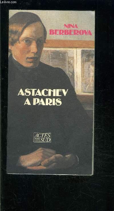 ASTACHEV A PARIS