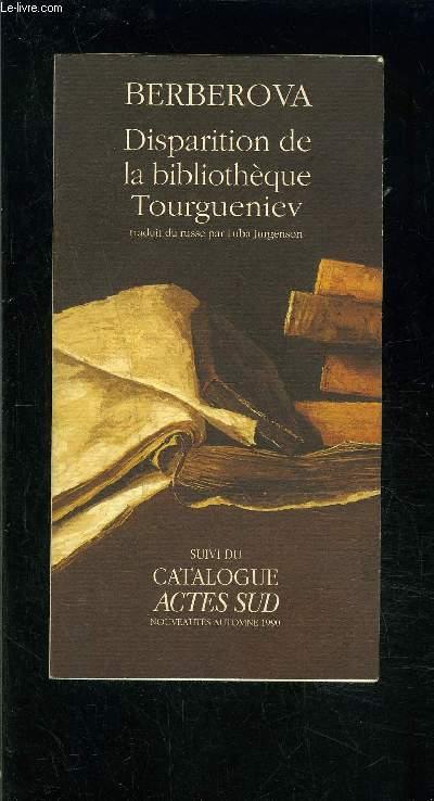 DISPARITION DE LA BIBLIOTHEQUE TOURGUENIEV // Catalogue Actes Sud Nouveaut�s automne 1990