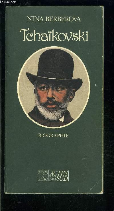 TCHAIKOVSKI- BIOGRAPHIE