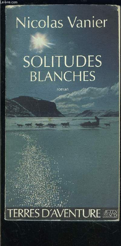 SOLITUDES BLANCHES