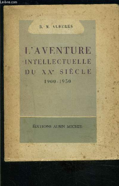 L AVENTURE INTELLECTUELLE DU XXe SIECLE- 1900-1950