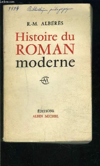 HISTOIRE DU ROMAN MODERNE