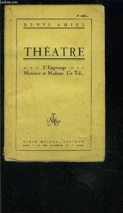 THEATRE- TOME 2. L ENGRENAGE- MONSIEUR ET MADAME UN TEL...