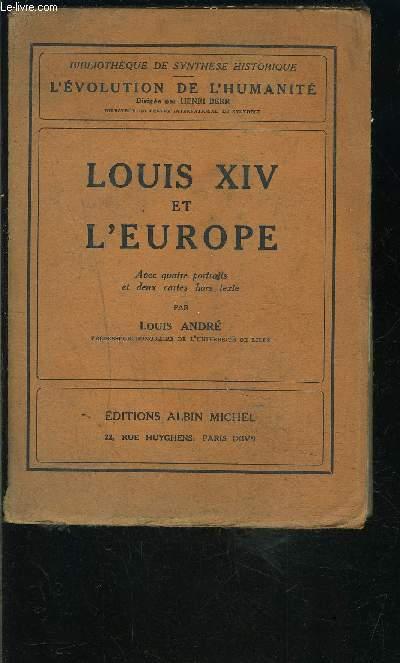 LOUIS XIV ET L EUROPE