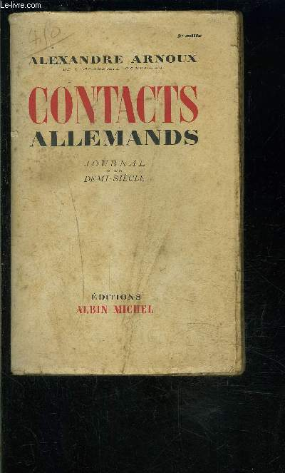 CONTACTS ALLEMANDS- JOURNAL D UN DEMI SIECLE