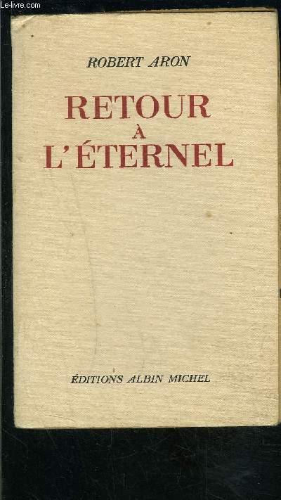 RETOUR A L ETERNEL