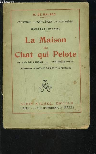 LA MAISON DU CHAT QUI PELOTE- LE BAL DE SCEAUX- UNE FILLE D EVE