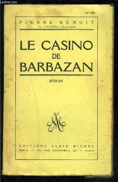LE CASINO DE BARBAZAN