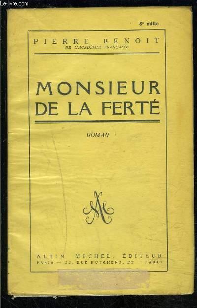 MONSIEUR DE LA FERTE