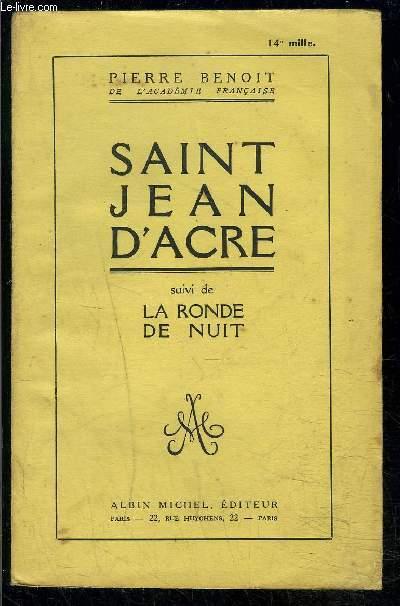 SAINT JEAN D ACRE- suivi de LA RONDE DE NUIT