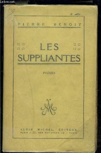 LES SUPPLIANTES- POEMES