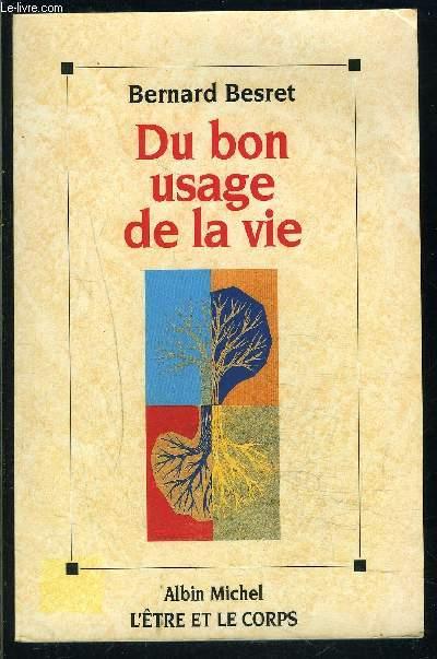 DU BON USAGE DE LA VIE