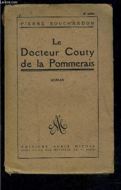 LE DOCTEUR COUTY DE LA POMMERAIS