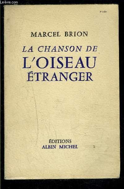 LA CHANSON DE L OISEAU ETRANGER et autres contes