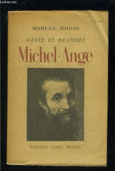 MICHEL ANGE- GENIE ET DESTINEE