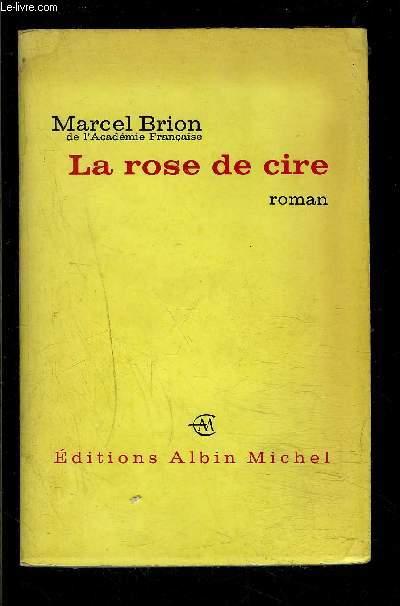 LA ROSE DE CIRE