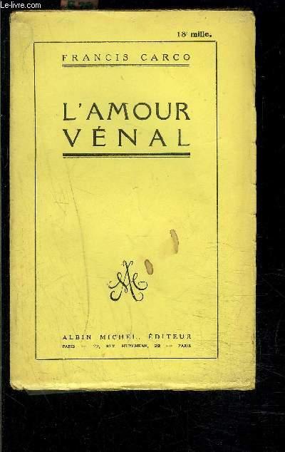 L AMOUR VENAL