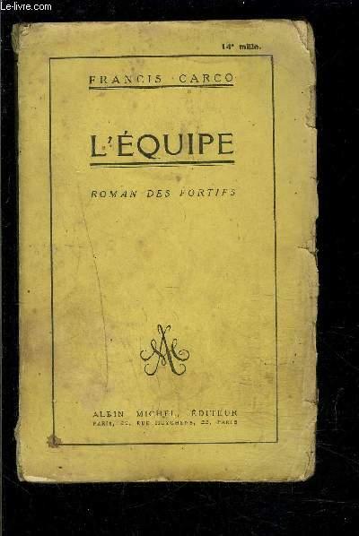L EQUIPE- ROMAN DES FORTIFS