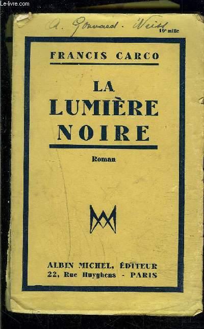 LA LUMIERE NOIRE