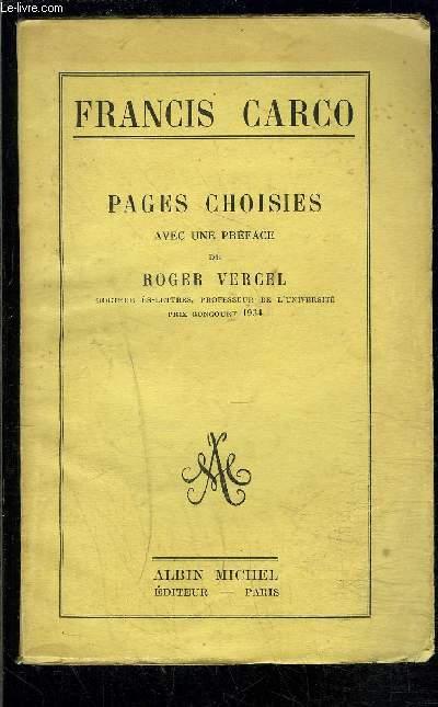 PAGES CHOISIES AVEC UNE PREFACE DE ROGER VERGEL