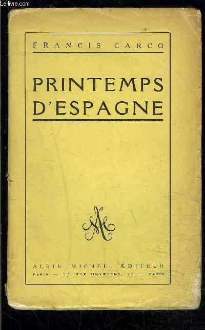 PRINTEMPS D ESPAGNE