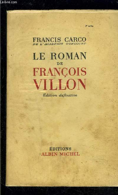 LE ROMAN DE FRANCOIS VILLON