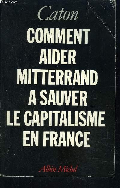 COMMENT AIDER MITTERRAND A SAUVER LA CAPITALISME EN FRANCE