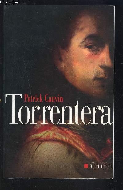 TORRENTERA- L HOMME QUI MOURUT DEUX FOIS