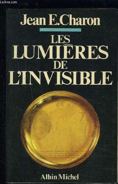 LES LUMIERES DE L INVISIBLE