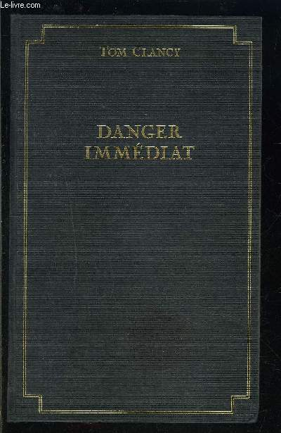 DANGER IMMEDIAT