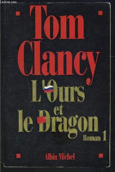 L OURS ET LE DRAGON- 1 SEUL VOLUME- TOME 1