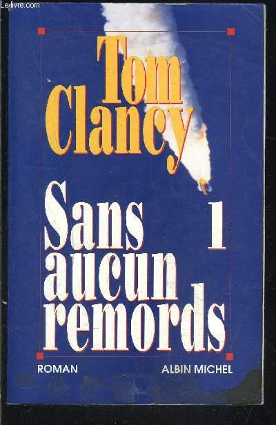 SANS AUCUN REMORDS- 1 SEUL VOLUME- TOME 1