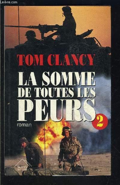 LA SOMME DE TOUTES LES PEURS- TOME 2