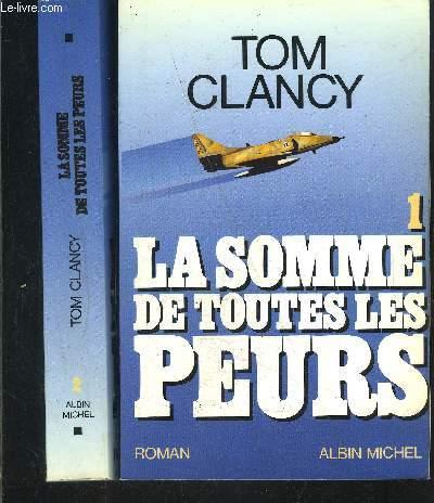 LA SOMMES DE TOUTES LES PEURS- 2 TOMES EN 2 VOLUMES