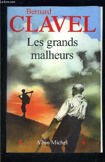 LES GRANDS MALHEURS
