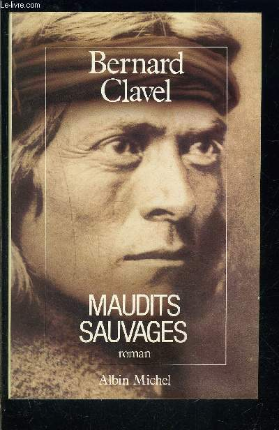 MAUDITS SAUVAGES
