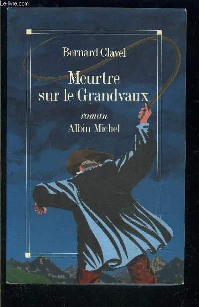 MEURTRE SUR LE GRANDVAUX