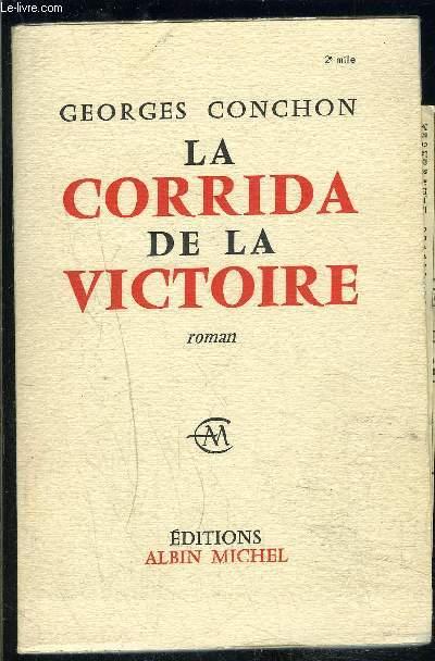 LA CORRIDA DE LA VICTOIRE