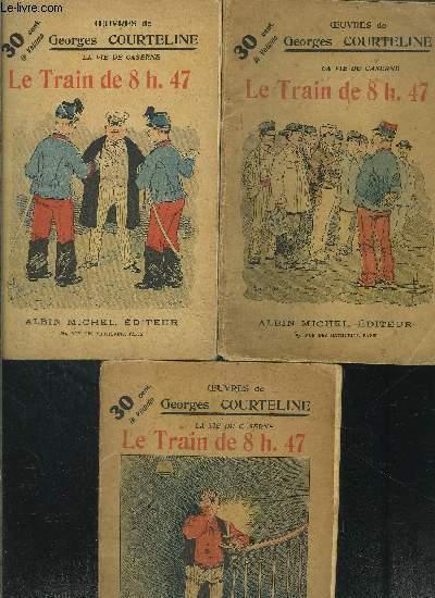 LE TRAIN DE 8H47- LA VIE DE CASERNE- 3 TOMES EN 3 VOLUMES