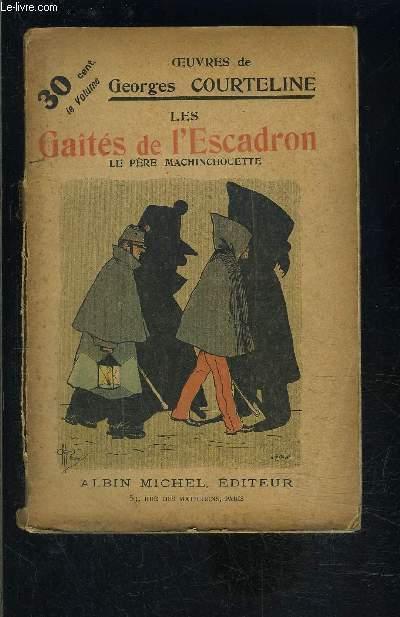 LES GAITES DE L ESCADRON- LE PERE MACHINCHOUETTE- TOME 5