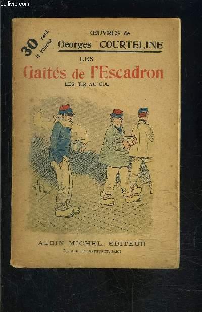 LES GAITES DE L ESCADRON- LES TIRS AU CUL- TOME 6