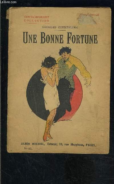 UNE BONNE FORTUNE - TOME 17