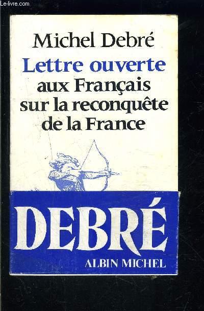 LETTRE OUVERTE AUX FRANCAIS SUR LA RECONQUETE DE LA FRANCE
