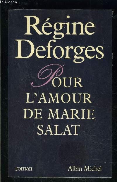 POUR L AMOUR DE MARIE SALAT