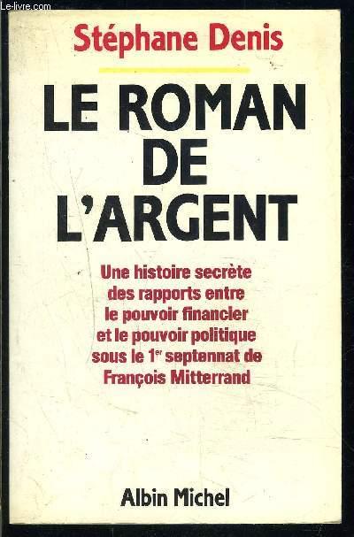 LE ROMAN DE L ARGENT