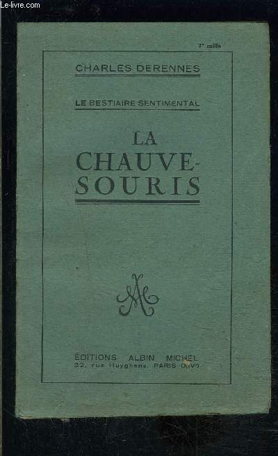 LA CHAUVE SOURIS- LE BESTIAIRE SENTIMENTAL