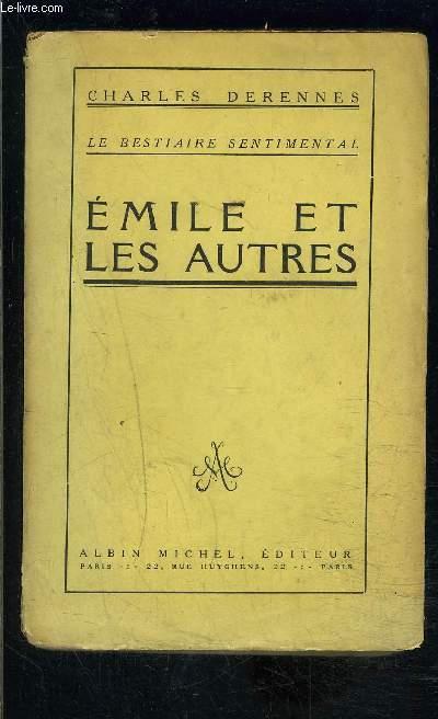 EMILE ET LES AUTRES- LE BESTIAIRE SENTIMENTAL III