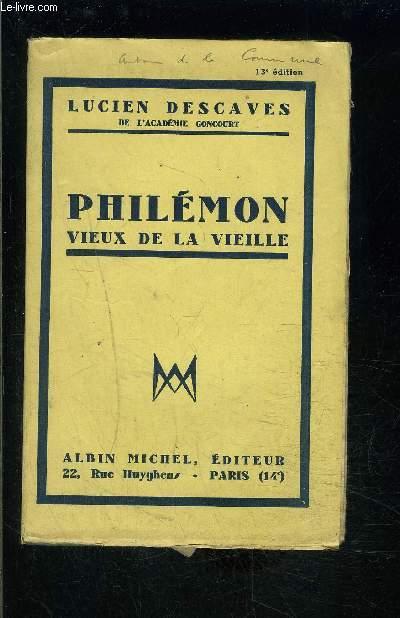 PHILEMON VIEUX DE LA VIEILLE